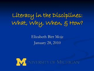 Literacy in the Disciplines:   What, Why, When, & How?