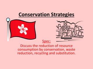 Conservation Strategies