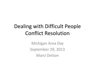 Dealing with Difficult People Conflict Resolution