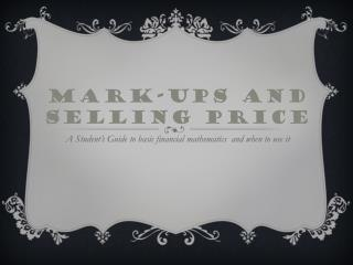 Mark-ups And Selling Price