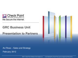GRC Business Unit Presentation to Partners