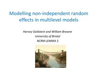 Modelling non-independent random effects in multilevel models