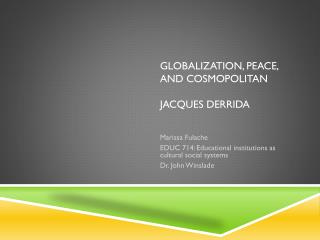 Globalization, Peace,  and cosmopolitan jacques derrida