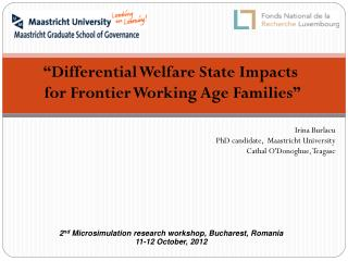 """Differential Welfare State Impacts  for Frontier Working Age Families"""