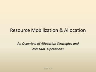 Resource Mobilization & Allocation