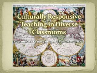 Culturally Responsive Teaching in Diverse Classrooms