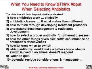 What You Need to Know &Think About  When Selecting Antibiotics