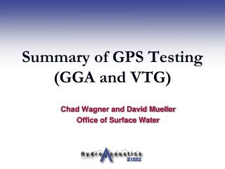 Summary of GPS Testing (GGA and VTG)