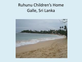 Ruhunu Children's Home Galle, Sri Lanka