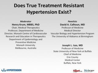 Does True Treatment Resistant Hypertension Exist?