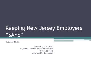 "Keeping New Jersey Employers ""SAFE"""