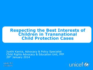 Respecting the Best Interests of Children in Transnational  Child Protection Cases