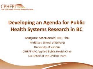 Developing an Agenda for Public Health Systems Research in BC