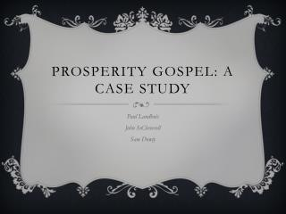 Prosperity Gospel: A Case Study