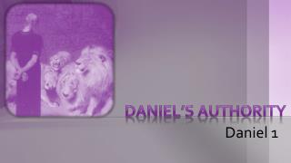 Daniel's  Authority