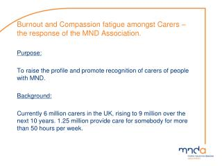 Burnout and Compassion fatigue amongst Carers – the response of the MND Association.