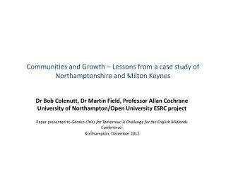Communities and Growth – Lessons from a case study of Northamptonshire and Milton Keynes