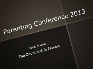 Parenting Conference 2013