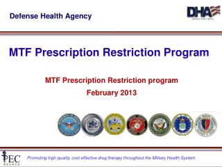 MTF Prescription  Restriction  Program