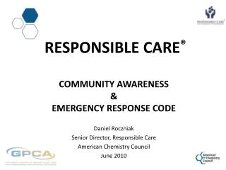 Responsible  CarE ® Community Awareness  &  Emergency Response code