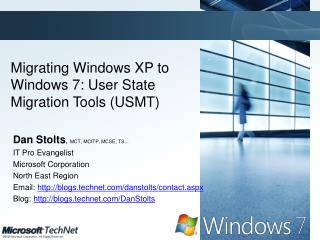 Migrating Windows XP to Windows 7: User State Migration Tools (USMT)