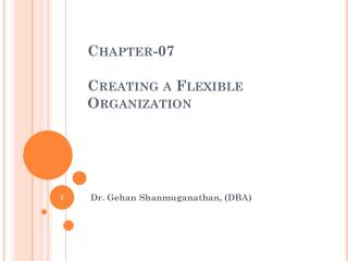Chapter-07  Creating a Flexible Organization