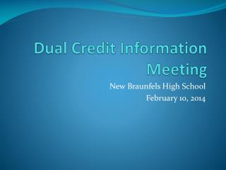 Dual Credit Information Meeting
