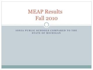 MEAP Results	 Fall 2010