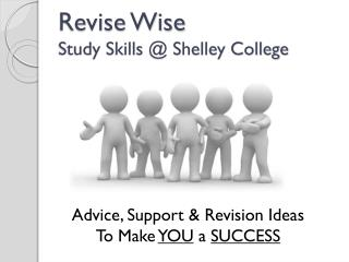 Revise Wise Study Skills @ Shelley College