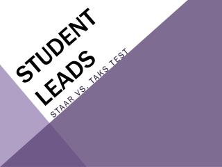 Student leads