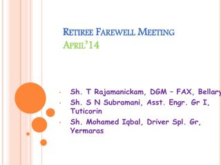 Retiree Farewell Meeting April'14
