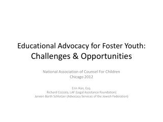 Educational Advocacy for Foster Youth:  Challenges & Opportunities