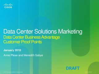 Data Center Solutions Marketing Data Center Business Advantage  Customer Proof Points