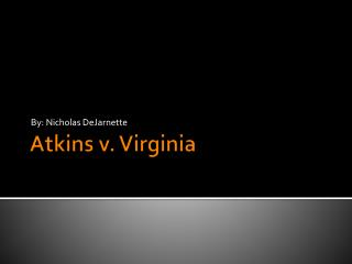 Atkins  v. Virginia