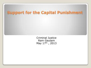 Support for the Capital Punishment