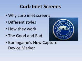 Curb Inlet Screens