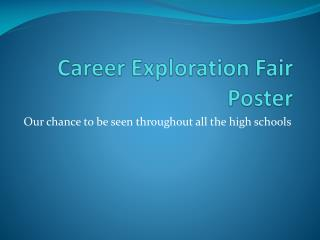 Career Exploration Fair Poster