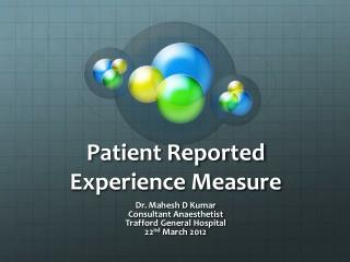 Patient Reported Experience Measure
