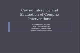 Causal Inference and Evaluation of Complex Interventions