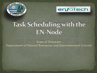 T a sk Scheduling with the  EN-Node