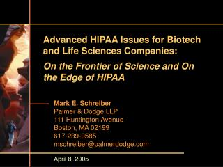 Advanced HIPAA Issues for Biotech and Life Sciences Companies: