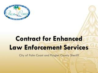 Contract for Enhanced Law Enforcement Services