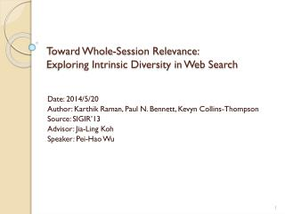 Toward Whole-Session Relevance:  Exploring Intrinsic Diversity in Web Search