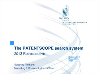 The PATENTSCOPE search system 2013 Retrospective