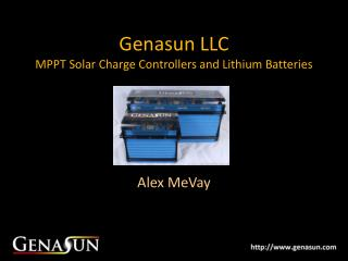 Genasun LLC MPPT Solar Charge Controllers and Lithium Batteries