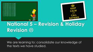 National 5 – Revision & Holiday Revision  