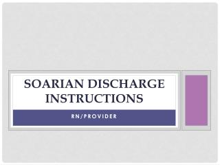 Soarian Discharge Instructions