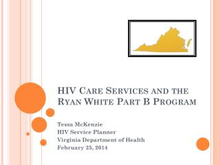HIV Care Services and the Ryan White Part B Program