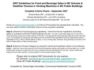 2007 Guidelines for Food and Beverage Sales in BC Schools & Healthier Choices in Vending Machines in BC Public Buildings
