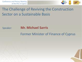 The Challenge of Reviving the Construction Sector on a Sustainable Basis
